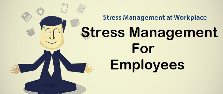Stress Management for Employees